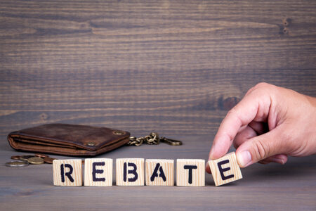 Are You Taking Advantage of Rebates in Place This Year (and the foreseeable future)?